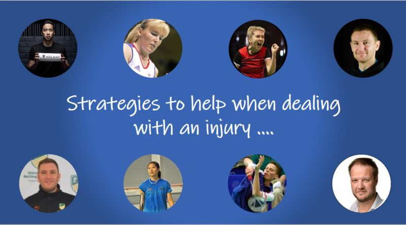 Strategies to help when dealing with an injury Badmintonandy